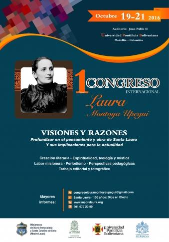 Primer Congreso Internacional Laura Montoya Upegui Visiones y Razones