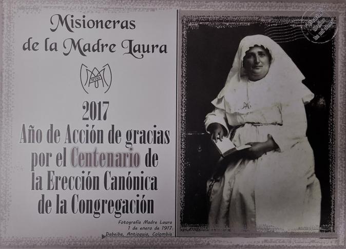 Centenario de la Erección Canónica de la Congregación de las Misioneras de María Inmaculada y Santa Catalina de Sena - Madre Laura