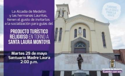 Próxima capacitación en el Producto turístico en torno a Santa Laura Montoya
